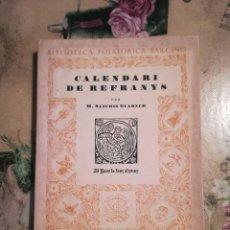 Libros: CALENDARI DE REFRANYS - M. SANCHIS GUARNER - 1951 - EN CATALÀ. Lote 129244267