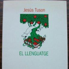 Bücher - EL LLENGUATGE. JESUS TUSON. 1ª EDICIO, 1994 - 129395507