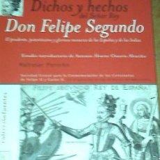 Libros: DICHOS Y HECHOS DEL SEÑOR REY DON FELIPE II / BALTASAR PORREÑO. Lote 199342791