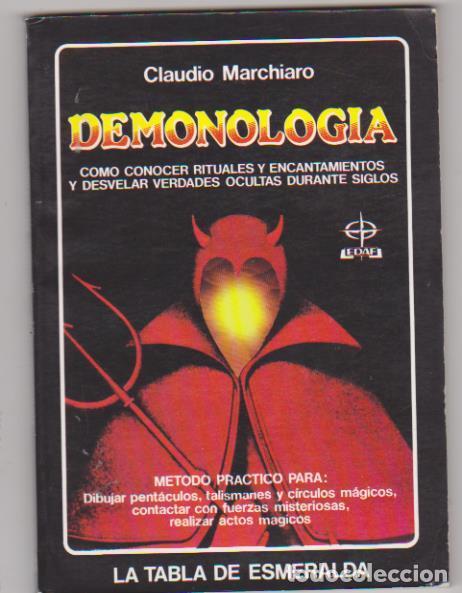 CLAUDIO MARCHIARO. DEMONOLOGÍA. EDAF 1984. SIN UISAR20,5X14. TAPAS BLANDAS, 106 PÁGINAS. (Libros sin clasificar)