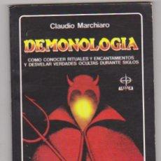 Libros: CLAUDIO MARCHIARO. DEMONOLOGÍA. EDAF 1984. SIN UISAR20,5X14. TAPAS BLANDAS, 106 PÁGINAS.. Lote 176192345
