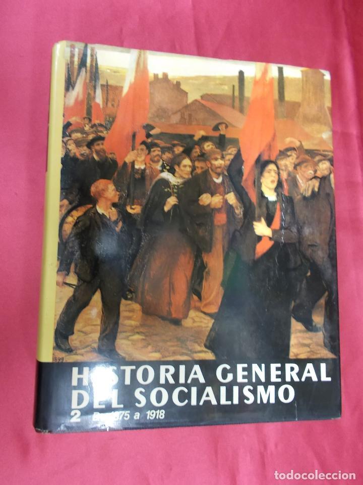 HISTORIA GENERAL DEL SOCIALISMO. 1875-1918. JACQUES DROZ. TOMO 2. EDICIONES DESTINO. 1979. 1ª EDI (Libros sin clasificar)