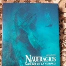 Libros: NAUFRAGIOS FAMOSOS EN LA HISTORIA, DE GAETANO CAFIERO. TITANIC. 36X26, MUY ILUSTR. EXCELENTE ESTADO.. Lote 130065375