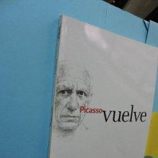 Libros: PICASSO VUELVE. GÓMEZ, PEDRO LUIS (COORD.). MÁLAGA 2003. Lote 262998930