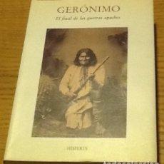 Livros em segunda mão: GERÓNIMO. EL FINAL DE LAS GUERRAS APACHES. EDICIÓN DE C.L. SONNICHSEN. Lote 130211403