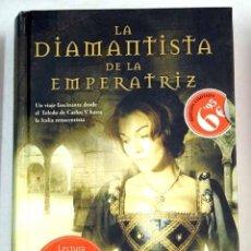 Libros: LA DIAMANTISTA DE LA EMPERATRIZ. Lote 130297700