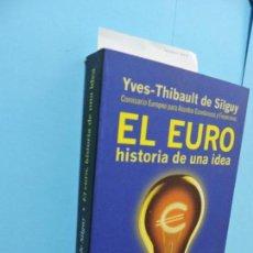 Bücher - El Euro. Historia de una idea. DE SILGUY, Yves-Thibault. Ed. Planeta. Barcelona 1998 - 130391846