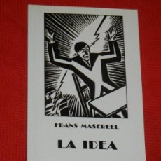 Libros: LA IDEA, DE FRANS MASEREEL - IRALKA 1995. Lote 130559434