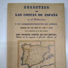 Libros: DERROTEROS POR LAS COSTAS DE ESPAÑA EN EL MEDITERRÁNEO. FACSÍMIL 2010. Lote 130613682
