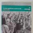 Libros: NUM. 24 LA GUERRA CIVIL ESPAÑOLA. MES A MES, LA ZONA REPUBLICANA SE PARTE EN DOS. Lote 130717464