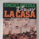 Libros: ENCICLOPEDIA DISNEY, LA CASA. Lote 130721824