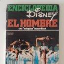 Libros: ENCICLOPEDIA DISNEY, EL HOMBRE. Lote 130721889
