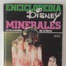 Libros: ENCICLOPEDIA DISNEY, MINERALES. Lote 130721964