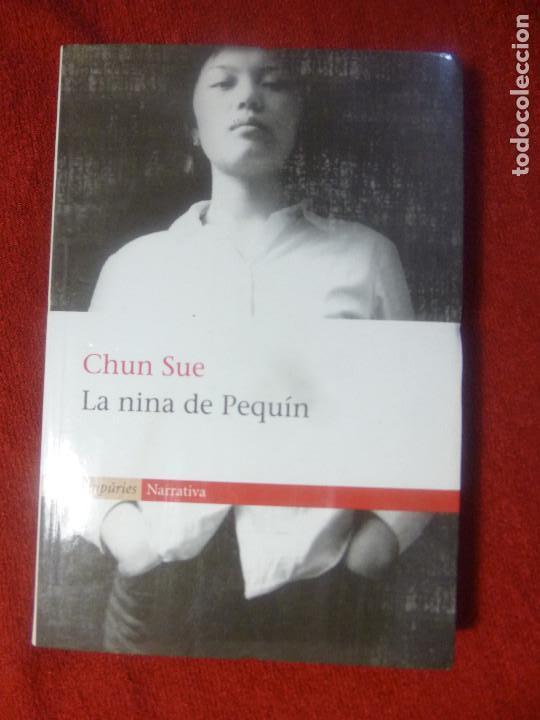 CHUN SUE. LA NINA DE PEQUÍN (CATALÀ) (Libros Nuevos - Literatura - Narrativa - Aventuras)