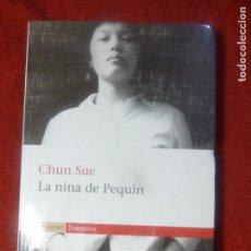 Libros: CHUN SUE. LA NINA DE PEQUÍN (CATALÀ). Lote 130634218