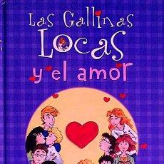 Libros: LAS GALLINAS LOCAS Y EL AMOR - CORNELIA FUNKE. Lote 107893694