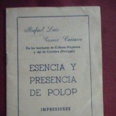 Libros: ESENCIA Y PRESENCIA DE POLOP.IMPRESIONES.ABRIL 1964.RAFAEL LUIS GOMÉZ CARRASCO.. Lote 130865912