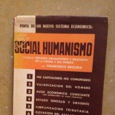 Libros: PERFIL DE UN NUEVO SISTEMA ECONÓMICO: EL SOCIAL HUMANISMO (FRANCISCO SEGURA). Lote 131173427
