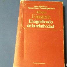 Libros: EL SIGNIFICADO DE LA RELATIVIDAD .ALBERT EINSTEIN .PLANETA AGOSTINI .. Lote 131191665