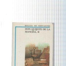 Libros: BIBLIOTECA DIDACTICA ANAYA NUM. 25: DON QUIJOTE DE LA MANCHA VOLUMEN II. Lote 131222986