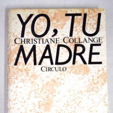 Libros: YO, TU MADRE. Lote 131393881