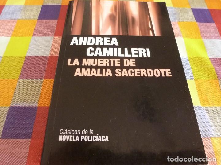 LIBRO- LA MUERTE DE AMALIA SACERDOTE (ANDREA CAMILLERI) (Libros sin clasificar)