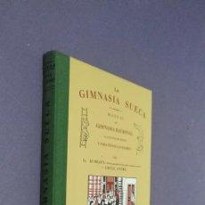 Libros: LA GIMNASIA SUECA , G. KIMLIEN & EMILIE ANDRE. Lote 131875358