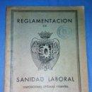 Libros: REGLAMENTACION DE SANIDAD LABORAL AÑO 1961 ORIGINAL EN MUY BUEN ESTADO VER DESCRIPCION. Lote 131942786