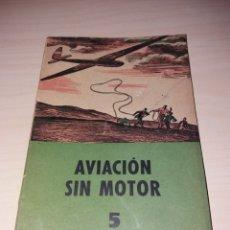 Libros: AVIACIÓN SIN MOTOR - JUAN J. MALUQUER - SEIX BARRAL - BARCELONA 1941. Lote 132572447