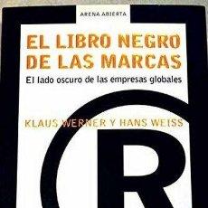 Libros: EL LIBRO NEGRO DE LAS MARCAS. Lote 132635434