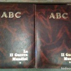 Libros: 2 TOMOS DE LA II GUERRA MUNDIAL, PRENSA ESPAÑOLA ABC BLANCO Y NEGRO 1989, LIBROS. Lote 133593206