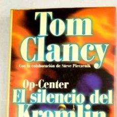 Libros: OP-CENTER: EL SILENCIO DEL KREMLIN. Lote 133786331