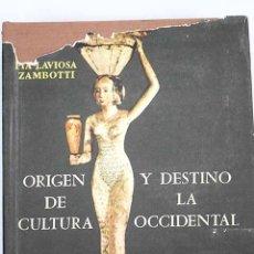 Libros: ORIGEN Y DESTINO DE LA CULTURA OCCIDENTAL: SOLUCIÓN MONOGÉNICA COMPARADA DE LA HISTORIA UNIVERSAL. Lote 133877801