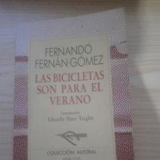 Libros: LIBRO LAS BICICLETAS SON PARA EL VERANO, FERNANDO FERNAN GOMEZ COLECCION AUSTRAL. Lote 133915462