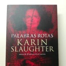 Libros: PALABRAS ROTAS. KARIN SLAUGHTER. ROCA EDITORIAL. Lote 134214438