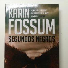 Libros: SEGUNDOS NEGROS. KARIN FOSSUM. RANDOM HOUSE MONDADORI. Lote 134215226