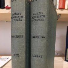 Libros: CATÁLOGO MONUMENTAL DE BARCELONA. 2 VOLS: 1. TEXTO; 2. LÁMINAS. Lote 124638564