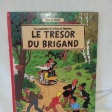 Libros: BOB DE MOOR JOHAN ET STEPHAN LE TRESOR DU BRIGAND 1987. Lote 134323738