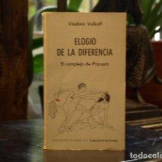 Libros: ELOGIO DE LA DIFERENCIA - VLADIMIR VOLKOFF. Lote 134457937
