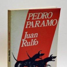 Libros: PEDRO PÁRAMO - RULFO, JUAN (1918-1986). Lote 126220319