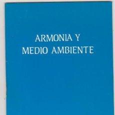 Libros: ARMONÍA Y MEDIO AMBIENTE. CIUDAD NUEVA 1984. SIN -USAR. 20X13. TAPAS BLANDAS. 46 PÁGINAS.. Lote 134722606