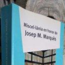 Libros: MISCEL. LANIA`EN HONOR DE JOSEP M. MARQUÈS. Lote 134767270
