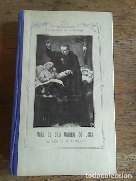 VIDA DE SAN CAMILO DE LELIS, patrono de los enfermos - Icardo, Enrique, usado segunda mano