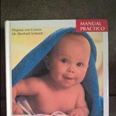 Libros: NUESTRO BEBE: EL PRIMER AÑO. DAGMAR VON CRAMM Y DR. EBERHARD SCHMIDT. ILUSTRADO. MANUAL PRACTICO. . Lote 135204994