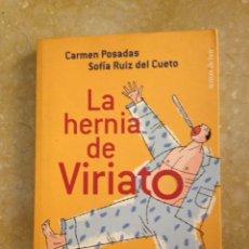 Libros: LA HERNIA DE VIRIATO. RECETARIO PARA HIPOCONDRÍACOS (CARMEN POSADAS / SOFÍA RUIZ). Lote 135316619