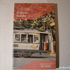 Libros: EL EFECTO FARADAY.AUTORES: LALANA Y ALMÁRCEGUI. EDELVIVES AÑO 1997. NUEVO.. Lote 135447422