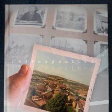 Libros: LEÓN. SANTA OLAJA DE ESLONZA. RETROSPECTIVA. J. ROBERTO ÁLVAREZ. 2018. Lote 135478162