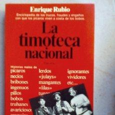 Libros: LA TIMOTECA NACIONAL. ENRIQUE RUBIO. Lote 135499929
