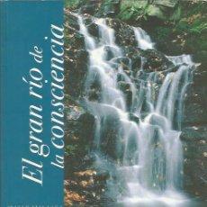 Libros: EL GRAN RIO DE LA CONSCIENCIA - DHIRAVAMSA - LIBROS LA LIEBRE DE MARZO - NUEVO. Lote 135600478