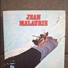Libros: EXPEDICION AL ARTICO: LOS ULTIMOS REYES DE THULE 2. JEAN MALAURIE. AVENTURA VIVIDA. GRIJALBO 1981. . Lote 135818882